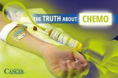 The Truth About Chemo Therapy – This Is What Doctors Don't Tell You