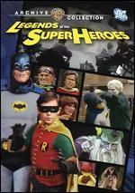 Legends of the Superheroes (new) In the late 80's Hanna-Barbera aired a live action version of The Superfriends that included Batman and Robin played by Adam West and Burt Ward from the 60's TV Batman series.