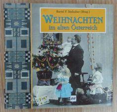 Weihnachten im alten Österreich * Bartel Sinhuber 1996
