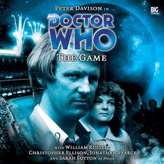 66, The Game. Starring Peter Davison as the Doctor and Sarah Sutton as Nyssa