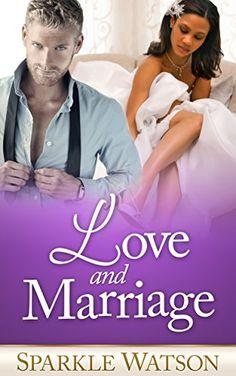Love and Marriage: Part 1 (A BWWM Billionaire Romance) (The Alpha Billionaire's Bride) by Sparkle Watson http://www.amazon.com/dp/B00WLICHGE/ref=cm_sw_r_pi_dp_tD2Evb1GNSANG