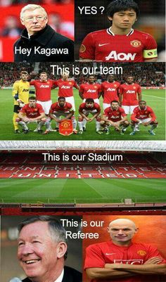 This is our... Manchester United