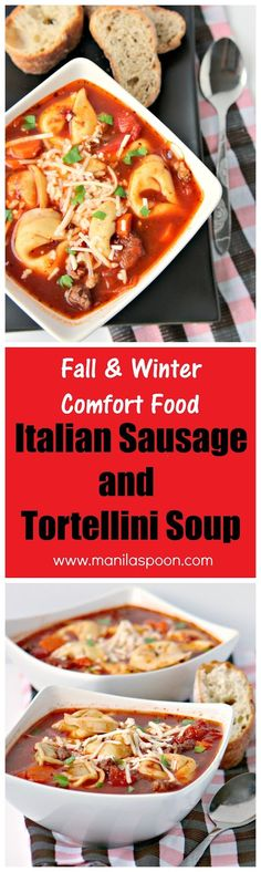 This soup has everything you want - sausages, tortellini and vegetables - a complete and delicious meal by itself to warm you up this fall and winter - Italian Sausage and Tortellini Soup