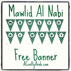 A Crafty Arab: Green Mawlid Eid Banner Decoration {Printable}