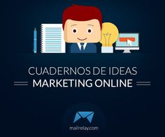 Un artículo enorme, tomate tu tiempo y leeló, te gustará -> Cuadernos de Ideas – Marketing online
