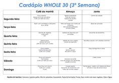 whole 30 semana3 cardapio Menu Dieta, Dieta Paleo, Light Diet, Paleo Whole 30, Healthy Life, Food And Drink, Low Carb, Healthy Recipes, Healthy Food
