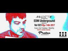 Analog Trip @ EDM Underground Sessions Vol023 Protonradio 14-3-2017   Fr... Edm, Music, Free, Musica, Musik, Muziek, Music Activities, Songs