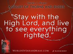 Quote from A COURT OF THORNS AND ROSES by Sarah J. Maas. Does anyone know anything about the second book?
