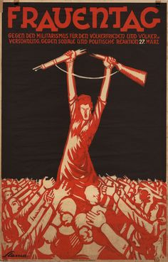 Frauentag (International Women's Day) 1930: Against Militarism, Against Social and Political Reaction / Signée Slama