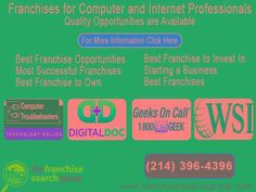 Franchises for Computer and Internet Professionals to select...