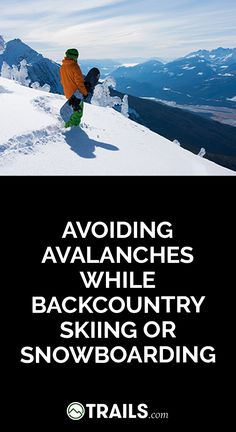 772034bca4a Few activities are more exhilarating than backcountry skiing or  snowboarding. However