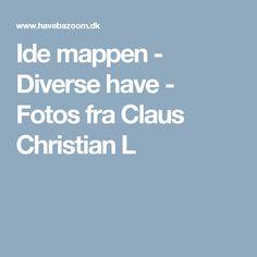 Ide mappen - Diverse have - Fotos fra Claus Christian L