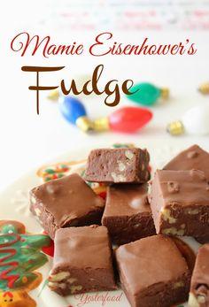 Yesterfood : Mamie Eisenhower's Fudge