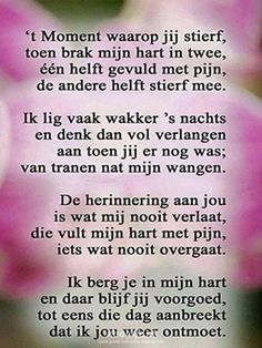 E-mail - Geke bosch van den - Outlook Love Words, Beautiful Words, Sad Quotes, Love Quotes, Loosing Someone, I Miss My Sister, Verse, In Loving Memory, Grief