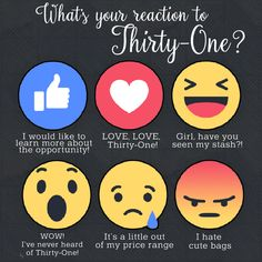 What's your reaction to Thirty-One graphic for your Facebook parties and VIP group! #katiedesigns #ilovemybaglady