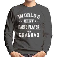 Shop Worlds Best Darts Player And Grandad Men's Sweatshirt. Best Darts, Make Ready, Shopping World, Graphic Sweatshirt, T Shirt, Mens Sweatshirts, Slogan, Digital Prints, Size Chart