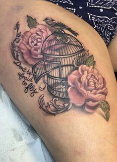 Bird cage tattoo, peonies, thigh tattoo, don't be afraid to fly