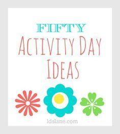 50 LDS Activity Day Ideas at ldslane.com Thinking of you @Sarah Chintomby Chintomby Chintomby Vermillion Stevens