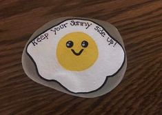 Keep Your Sunny Side Up!
