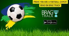 Challenge Your Friends on Football Matches. Brag on Brag Track. #Football #footballfun   #soccer #premierleague