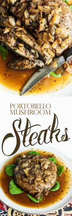 Portobello Mushroom Steaks - This juicy, Portobello steak will satisfy your cravings and fill you up.