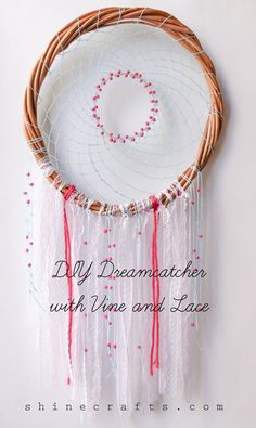 This tutorial will help you DIY Dreamcatcher using Vine and beautiful laces. A step-by-step dreamcatcher tutorial that you'll ever need!