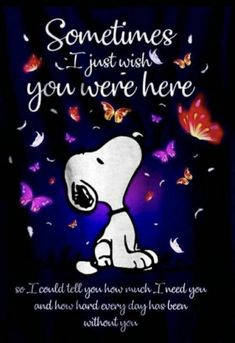 Hun, I miss you! We luv us some snoopy! Snoopy Frases, Snoopy Quotes, Charlie Brown Quotes, Charlie Brown Y Snoopy, I Miss My Mom, Peanuts Quotes, Snoopy Wallpaper, Snoopy Pictures, Grieving Quotes
