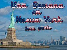 Mirando al mundo con sentimientos: Una semana en Nueva York (1era. parte)