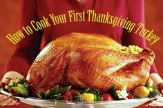 How to Cook Your First Thanksgiving Turkey. If you're making your first Thanksgiving turkey or just need a refresher on the basics,step-by-step instructions #Recipes #ThanksgivingTurkey #Thanksgiving