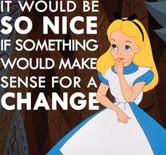 We understand, Alice...