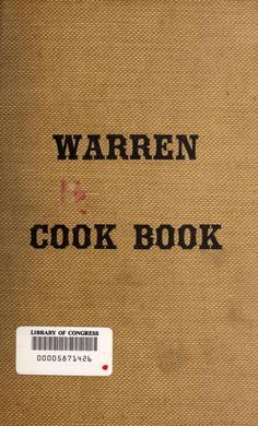 """The Warren Cook Book"" By Warren Pennsylvania Presbyterian Church (1903) Published By The Mirror, Warren Pennsylvania"