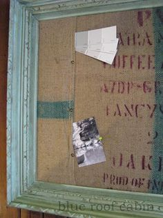 blue roof cabin: Coffee Sack Message Board