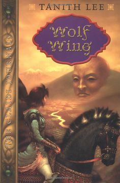 Tanith Lee - Wolf Wing (last book in The Claidi Journals)