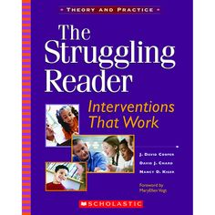Interventions That Work By J. David Cooper Struggling readers need personalized, focused, and assessment-driven instruction. In other words, they need interventions that work. Cooper, Chard, and Kiger