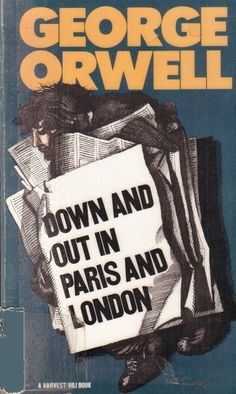 Down and Out in Paris and London by George Orwell. A story of life as a dishwasher (the lowest position) in a Paris restaurant and then as a tramp in England. In documenting the harsh living conditions of the bottom rungs of the working class from a first-person perspective, the book created an effective new genre of social critique. This is Orwell's first book and it's when he began using the name George Orwell rather than his own name of Eric Blair.
