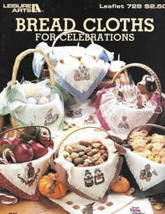 Leisure Arts Bread Cloths for Celebrations By by carolinagirlz2
