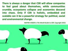 """Quotation by Wayne Visser from """"The World Guide to CSR"""" (book). Copyright 2010."""