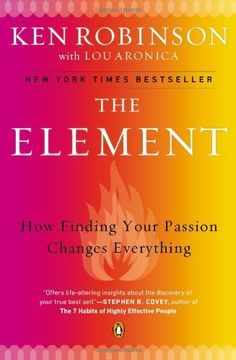 The Element: How Finding Your Passion Changes Everything, http://www.amazon.com/dp/0143116738/ref=cm_sw_r_pi_awdl_uPnXsb09CBY65