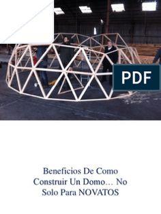 Sistema de Domos en al cosntrucciones   Naturaleza Geodesic Dome, Glamping, Architecture Design, Pergola, Patio, Wood, Projects, House, Places