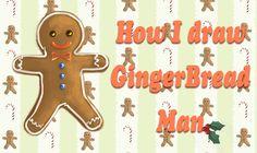 Christmas Time   How I create Gingerbread Man