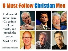 6 Must-Follow Christian Men ~ Time-Warp Wife - Empowering Wives to Joyfully Serve