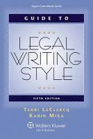 Guide to legal writing style / Terri LeClercq, Karin Mika.
