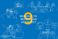 9 Reasons to Become an Architect by Jan Doroteo