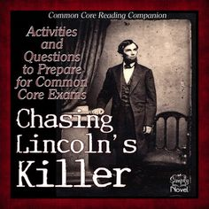 Chasing Lincoln's Killer Common Core Reading Companion grades 4-5