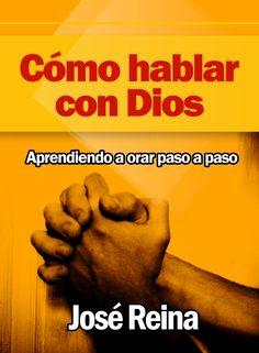 cómo hablar con dios (ebook)-jose reina-9781465947031