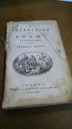 A Collection of Poems in Six Volumes by Several Hands