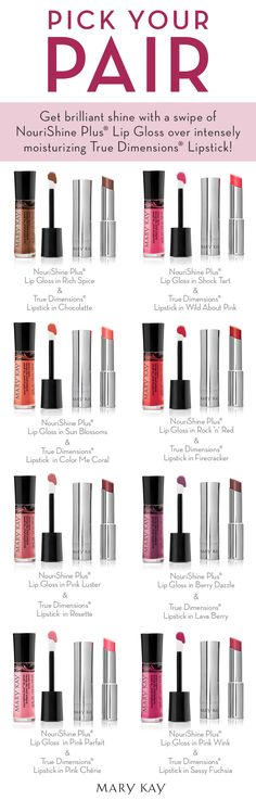 Pick the perfect pair for your pout. With so many shades of True Dimensions® Lipstick and NouriShine Plus® Lip Gloss to choose from, we know you'll want them all! | Mary Kay