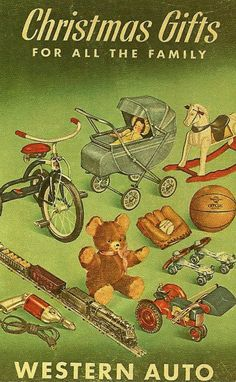 """rogerwilkerson: """" Christmas Gifts For All The Family - Western Auto """" Western Christmas, Christmas Tree Lots, Old Christmas, Christmas Music, Retro Christmas, Christmas Movies, Christmas Pictures, Xmas, Vintage Advertisements"""
