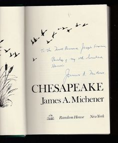 For your consideration is this 1978 SIGNED/Inscribed hardcover of CHESAPEAKE by James A. Michener, published by Random House,NY, which measures 6 x 8.7 and has 865 pages. Book is in Very Good condition;dust jacket has some wear to corners and edges, but no tearing. On the title page the handwritten inscription reads To the Most Reverend Joseph F---, Bishop of my old homeland...James A Michener.  CHESAPEAKE is a novel that deals with several families living in the Chesapeake Bay area, from…