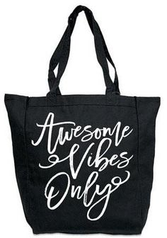 Awesome vibes. Everybody else back off. Made from 100% cotton canvas, with side gussets make this tote is durable and large enough to hold your stuff! Whether it's a trip to the beach, the gym, or an